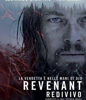 Silenzio in sala – REVENANT – REDIVIVO (THE REVENANT)