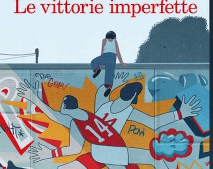 LE VITTORIE IMPERFETTE