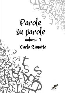 Parole su Parole volume 1