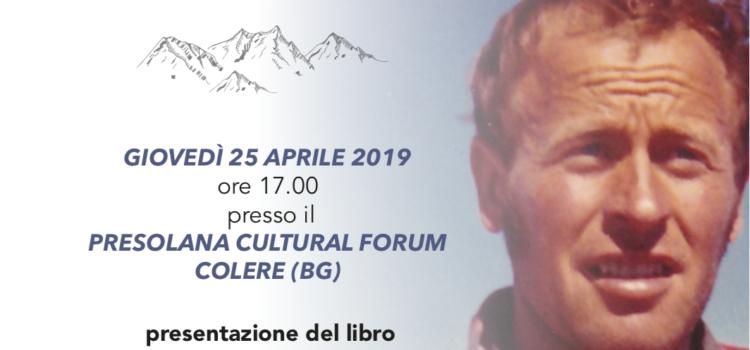 Colere ricorda l'alpinista Placido Piantoni