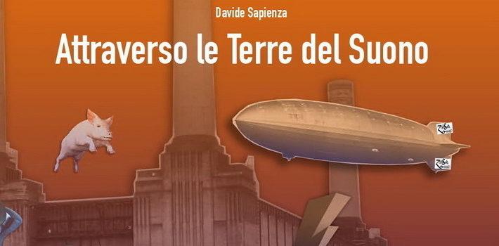 """""""Attraverso le Terre del Suono"""", il ritorno alla musica di Davide Sapienza"""
