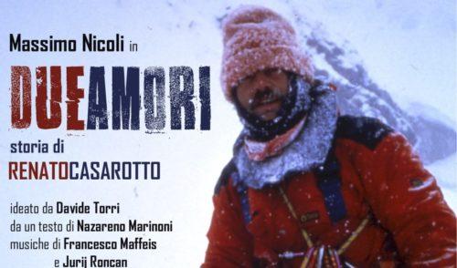 """""""Due amori"""" storia di Renato Casarotto, lo spettacolo questa sera a Clusone"""